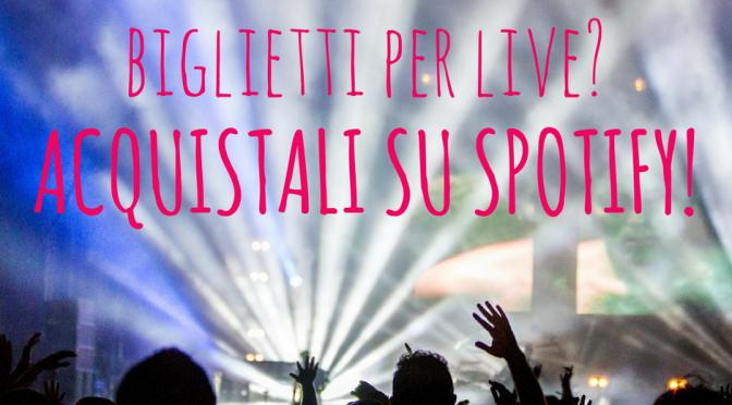 spotify-biglietti-concerti
